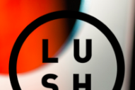 Lush Announce End Of Reunion