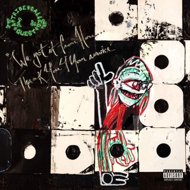 Image result for A Tribe Called Quest We Got It from Here... Thank You 4 Your Service