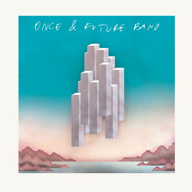 Once & Future Band -