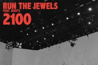 "Run The Jewels – ""2100"" (Feat. Boots)"