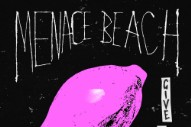 "Menace Beach – ""Give Blood"""