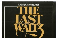 The Last Waltz Was 40 Years Ago Today