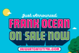 Frank Ocean Headlining Sasquatch! And Hangout Fest 2017