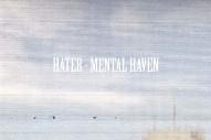 """Hater – """"Mental Haven"""""""