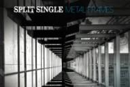 Stream Split Single <em>Metal Frames</em>