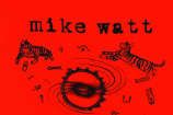 Stream Mike Watt&#8217;s <em>&#8220;ring spiel&#8221; tour &#8217;95</em> Live Album