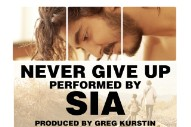 "Sia – ""Never Give Up"""