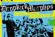 Dropkick Murphys - 11 Short Stories Of Pain And Glory
