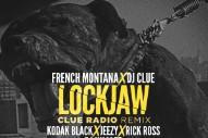"""French Montana & DJ Clue – """"Lockjaw (Remix)"""" (Feat. Kodak Black, Jeezy, Rick Ross, & DJ Khaled)"""