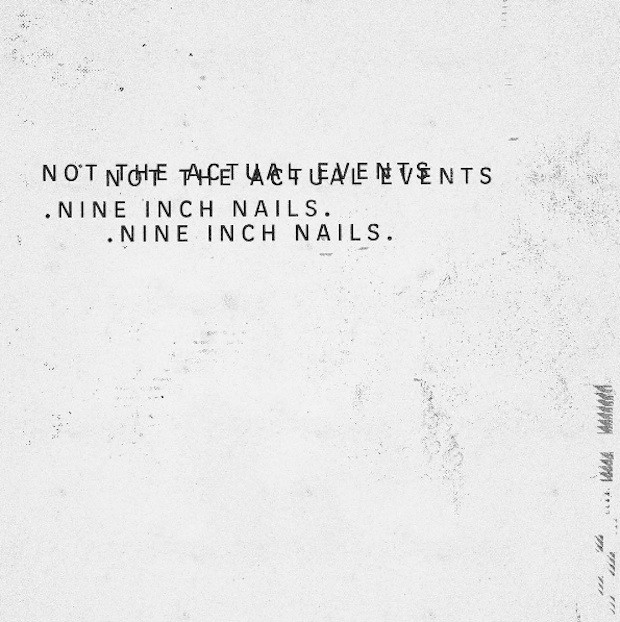 Nine-Inch-Nails-Not-the-Actual-Events-14