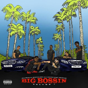 Payroll Giovanni – Big Bossin' Vol. 1