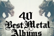 The 40 Best Metal Albums Of 2016