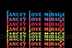 Fancey - Love Mirage