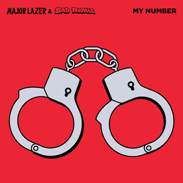 Major Lazer & Bad Royale -