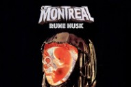Stream of Montreal <em>Rune Husk</em> EP