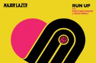 "Major Lazer – ""Run Up"" (Feat. PARTYNEXTDOOR & Nicki Minaj)"