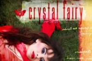 """Crystal Fairy – """"Crystal Fairy"""""""
