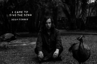 """Adam Torres – """"I Came To Sing The Song"""""""