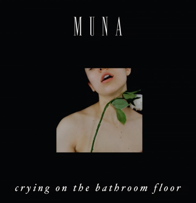 MUNA - Crying On The Bathroom Floor