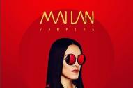 "Mai Lan – ""Vampire"""