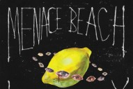 "Menace Beach – ""Suck It Out"""