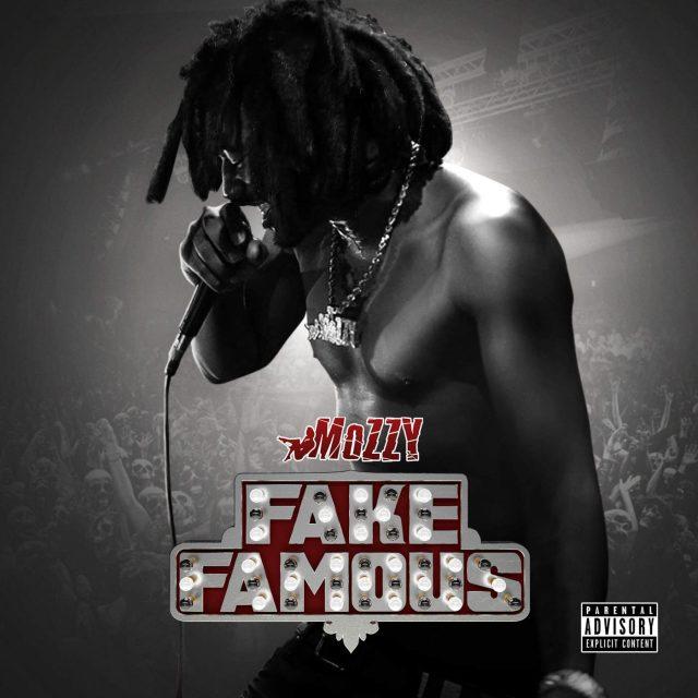 Mozzy - Fake Famous