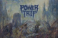 "Power Trip – ""Executioner's Tax (Swing Of The Axe)"""
