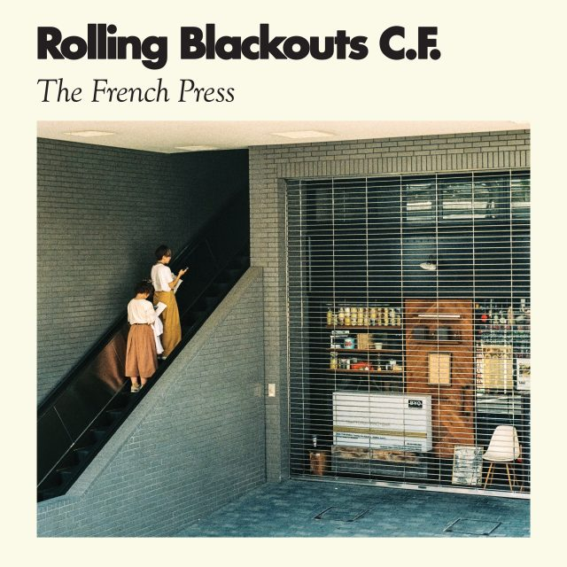 Image result for ROLLING BLACKOUTS CF FRENCH PRESS