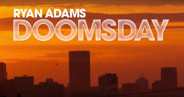 Ryan Adams - Doomsday