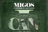 "Migos & Hoodrich Pablo Juan – ""I Can"""