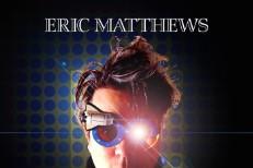 Eric Matthews -