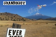 "Grandaddy – ""Evermore"""