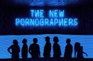 "The New Pornographers – ""This Is The World Of The Theatre"""
