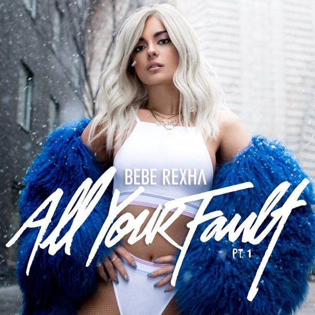 Bebe Rexha - All Your Fault Pt. 1