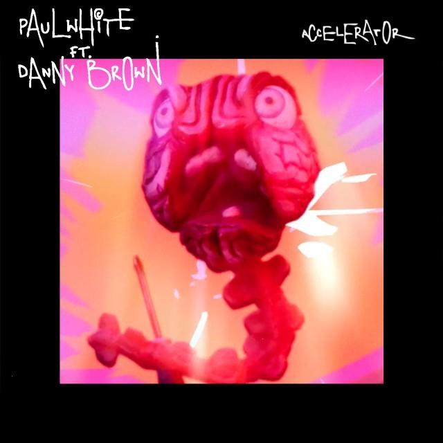 Stream Paul White Feat. Danny Brown <em>Accelerator</em> EP