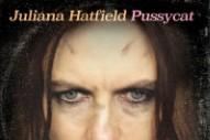 Juliana Hatfield Announces New Album <em>Pussycat</em>