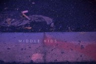 Stream Middle Kids&#8217; Self-Titled EP And Watch Their <em>Conan</em> Performance