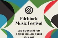 LCD Soundsystem, A Tribe Called Quest, Solange Headlining 2017 Pitchfork Music Festival
