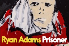 Premature Evaluation: Ryan Adams <em>Prisoner</em>