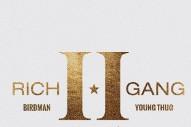 """Rich Gang – """"Bit Bak"""" (Feat. Young Thug & Birdman)"""