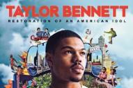 Stream Taylor Bennett <em>Restoration Of An American Idol</em>