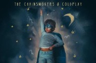 "The Chainsmokers & Coldplay – ""Something Just Like This"""