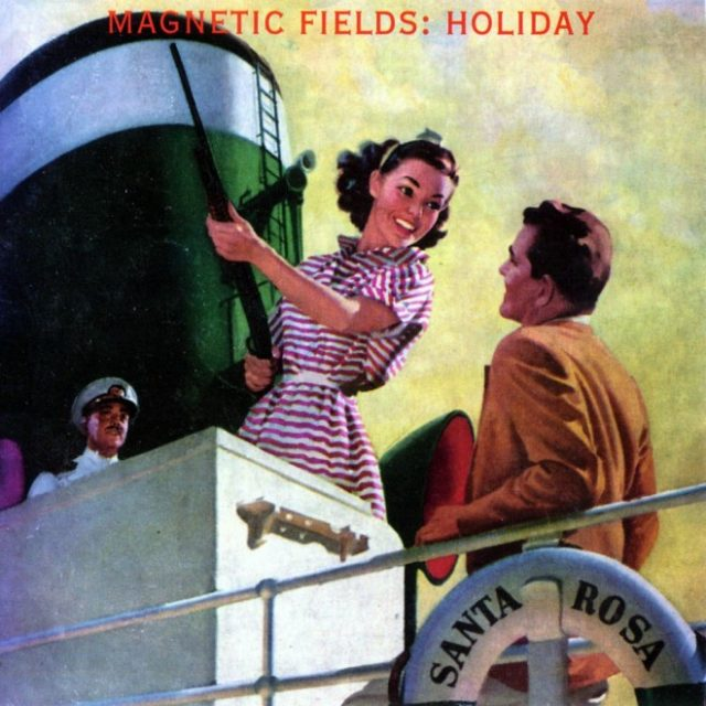 The_Magnetic_Fields-Holiday