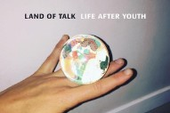 "Land Of Talk – ""Inner Lover"""