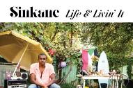 Stream Sinkane <em>Life &#038; Livin&#8217; It</em>