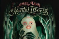 Stream Aimee Mann <em>Mental Illness</em>