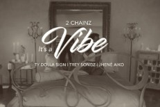 2 Chainz - Its A Vibe