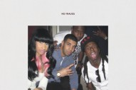 "Nicki Minaj – ""No Frauds"" (Feat. Drake & Lil Wayne), ""Changed It"" (Feat. Lil Wayne), & ""Regret In Your Tears"""