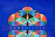 "Coldplay – ""Hypnotised"""