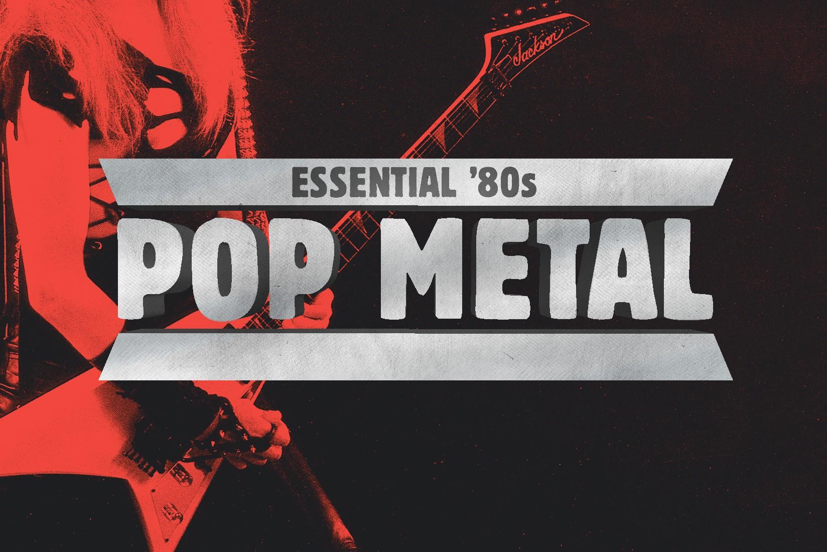 36 Essential '80s Pop Metal Tracks - Stereogum